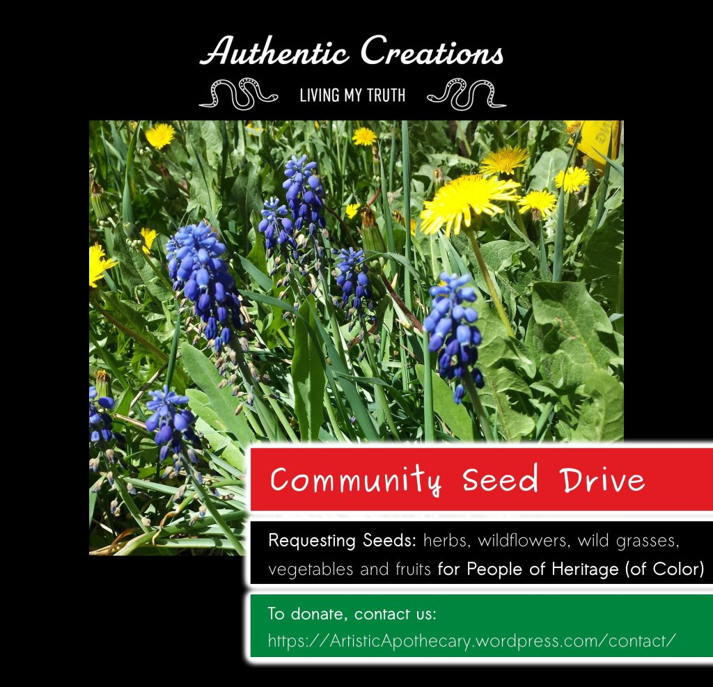 Community Seed Drive requesting Seeds: herbs, wildflowers, wildgrass, vegetables and fruits