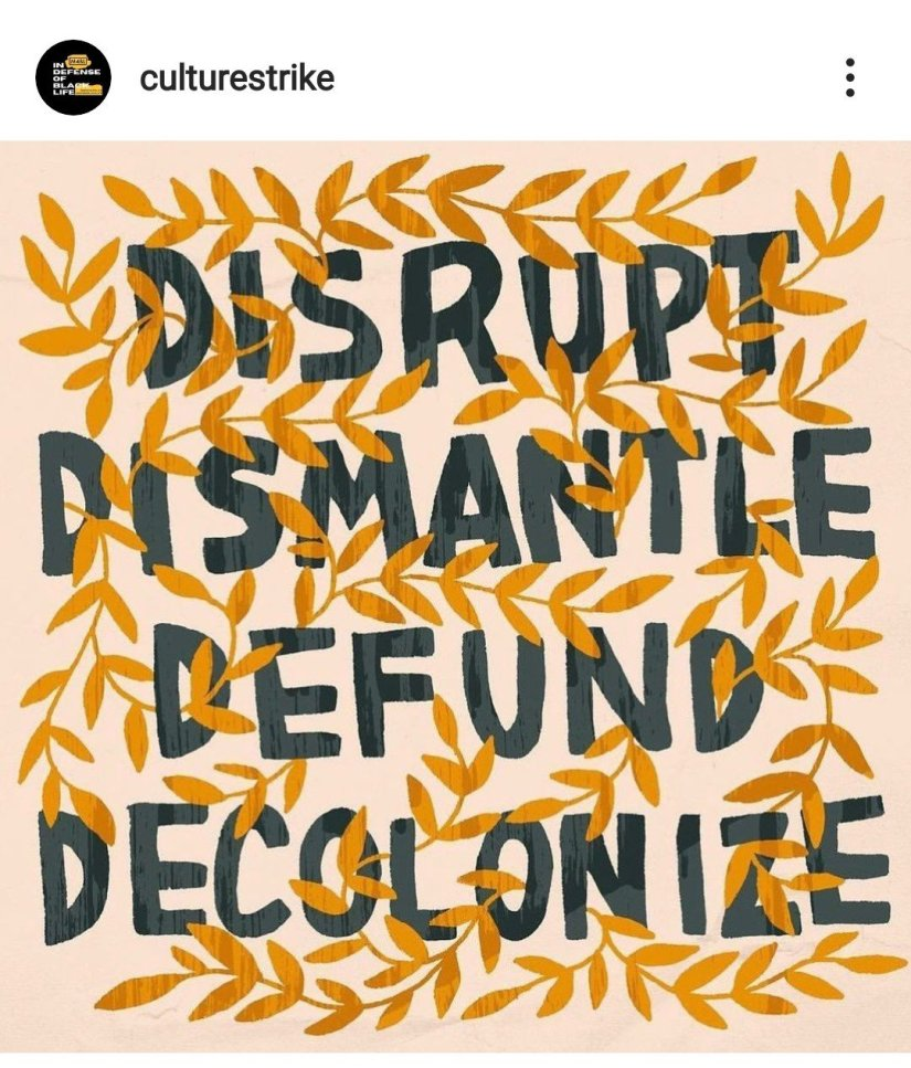 Yellow vines weave through the words DISRUPT, DISMANTLE, DEFUND, DECOLONIZE in blue.
