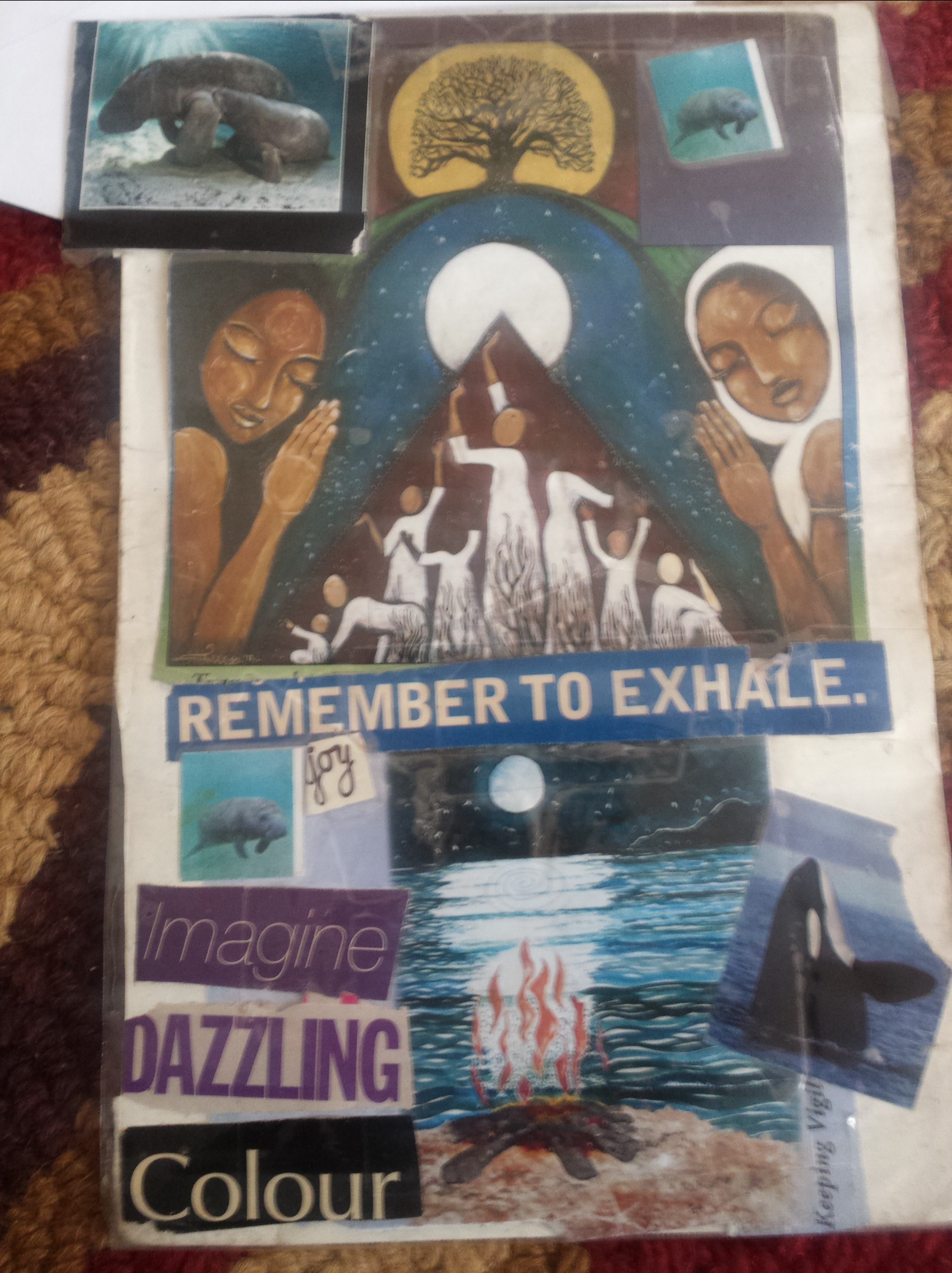 A collage of Afro centric femmes, Manatees, Orcas and the words Exhale, Imagine, Dazzling and Colour.