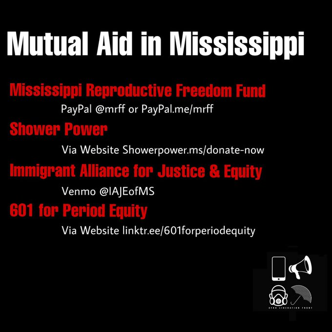 Mutual Aide options Mississippi Reproductive Freedom Fund, Shower Power, Immigrant Alliance for Justice and Equity, 601 for Period Equity