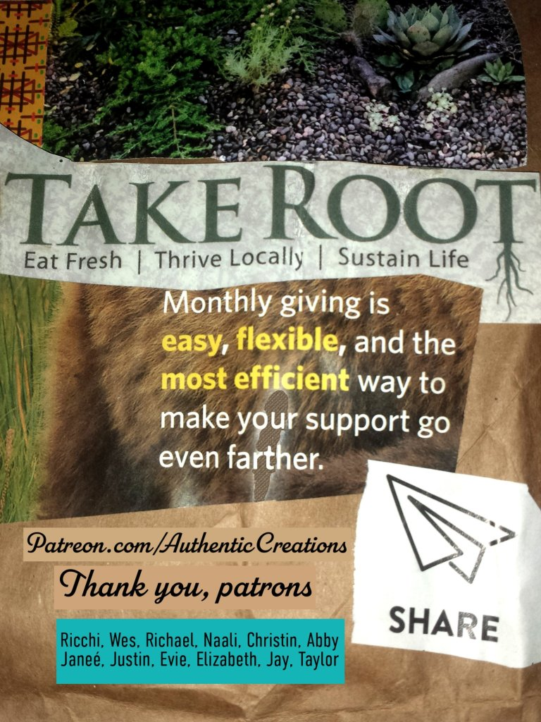 """Collage style flyer for Moonly financial contributions via Patreon and thanks to our 12 current patrons. with a desert nature scene, """"take Root"""""""